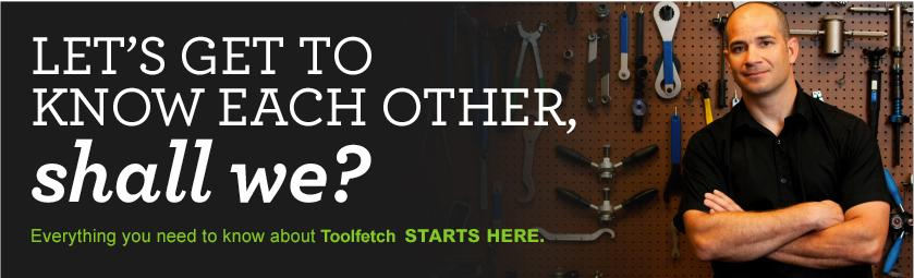 get to know toolfetch